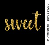 handwritten gold lettering... | Shutterstock . vector #1091114210