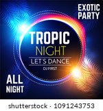 hot party flyer. tropic night... | Shutterstock .eps vector #1091243753