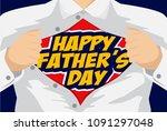 happy father's day hero vector... | Shutterstock .eps vector #1091297048