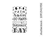 rain rain go away  handlettered ... | Shutterstock .eps vector #1091541950