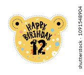 twelve years birthday emblem or ... | Shutterstock .eps vector #1091548904