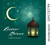 ramadan kareem greeting card.... | Shutterstock .eps vector #1091737799