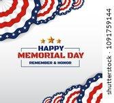 happy memorial day background...   Shutterstock .eps vector #1091759144