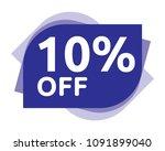 10 percent discount sticker... | Shutterstock .eps vector #1091899040