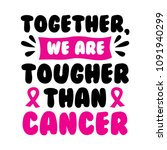 breast cancer quote and saying. ... | Shutterstock .eps vector #1091940299