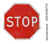 Old Red Stop Road Sign Isolated ...