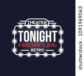tonight friday life theater... | Shutterstock .eps vector #1091969063