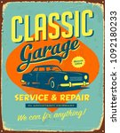 Vintage Style Vector Metal Sign - Classic Garage Service & Repair - Grunge effects can be easily removed for a brand new, clean design.