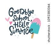 goodbye school  hello summer.... | Shutterstock .eps vector #1092383366