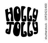 monochrome hand drawn lettering ...   Shutterstock .eps vector #1092421400