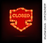 shining retro sign closed... | Shutterstock .eps vector #1092565859