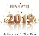 happy new year 2019. gold 3d...   Shutterstock .eps vector #1092571556