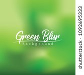 green fresh. blur background... | Shutterstock .eps vector #1092695333