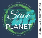 save the planet vector poster | Shutterstock .eps vector #1092805184