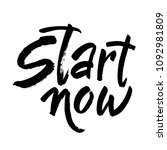 start now. hand painted brush... | Shutterstock .eps vector #1092981809