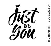 inspirational quote just be you.... | Shutterstock .eps vector #1093232699