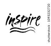 inspire   black ink hand... | Shutterstock .eps vector #1093232720