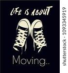 life slogan with sneakers... | Shutterstock .eps vector #1093345919