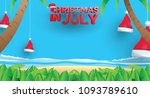 christmas in june  july  august ... | Shutterstock .eps vector #1093789610