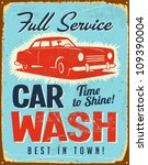 vintage metal sign   car wash   ... | Shutterstock .eps vector #109390004