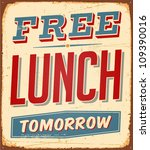 vintage metal sign   free lunch ... | Shutterstock .eps vector #109390016