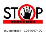 symbol or sign stop violence.... | Shutterstock .eps vector #1094047400