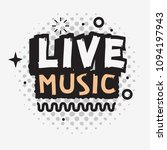 live music in the concert... | Shutterstock .eps vector #1094197943