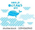 world oceans day .  cute ...   Shutterstock .eps vector #1094360963