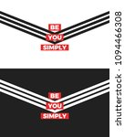 be you simply slogan  two... | Shutterstock .eps vector #1094466308