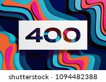 white paper cut number 400 on... | Shutterstock . vector #1094482388