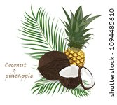 pineapple  coconut  whole and... | Shutterstock .eps vector #1094485610