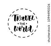 travel the world. motivational...   Shutterstock .eps vector #1094490326