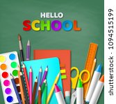 hello school typography design... | Shutterstock .eps vector #1094515199