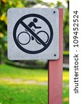 No Biking Sign In Park