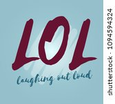 lol abbreviation laughing out... | Shutterstock .eps vector #1094594324