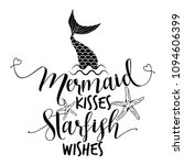 mermaid kisses starfish wishes  ... | Shutterstock .eps vector #1094606399