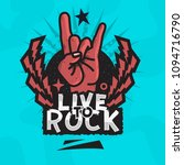 rock star live to rock vector... | Shutterstock .eps vector #1094716790