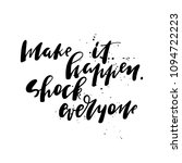 positive quote hand lettering | Shutterstock .eps vector #1094722223