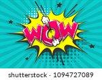 wow  comic text speech bubble.... | Shutterstock .eps vector #1094727089