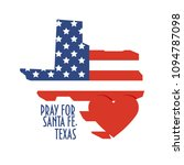 pray for santa fe  texas vector ... | Shutterstock .eps vector #1094787098