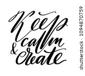 keep calm and create words.... | Shutterstock .eps vector #1094870759