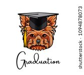 yorkshire terrier graduate.... | Shutterstock .eps vector #1094878073