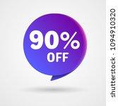 90  off discount sticker. sale... | Shutterstock .eps vector #1094910320