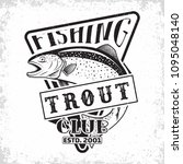 fishing club vintage logo... | Shutterstock .eps vector #1095048140