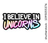 the inscription   i believe in...   Shutterstock .eps vector #1095055376