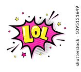 lol. comic speech bubble in pop ... | Shutterstock .eps vector #1095121649