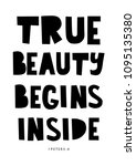 Hand Lettered True Beauty...