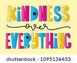 hand lettered kindness over...   Shutterstock .eps vector #1095136433