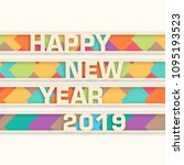 happy new year 2019 text design ... | Shutterstock .eps vector #1095193523