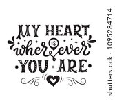 my heart is wherever you are.... | Shutterstock .eps vector #1095284714